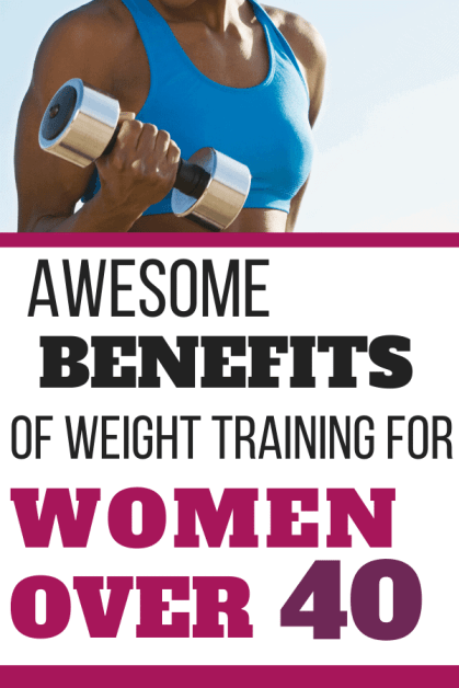 Awesome Benefits of Weight Training for Women Over 40