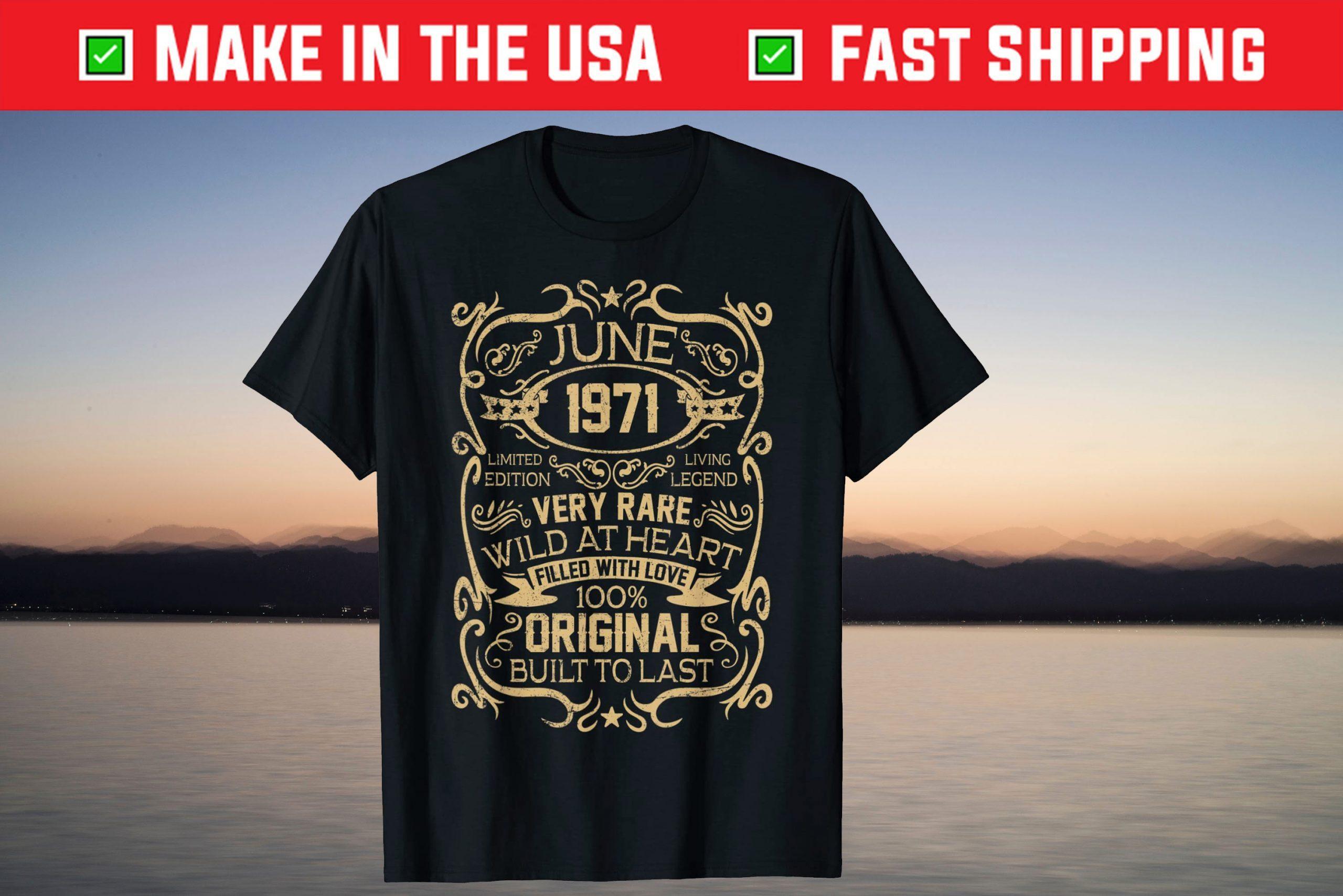 June 1971 Back Design 50 Years 50th Birthday T Shirt Breakshirts Office