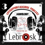 Lebrosk – Audiology Podcast #3