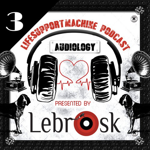 Lebrosk - Audiology Podcast 3