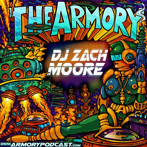 DJ Zach Moore - The Armory Podcast 053