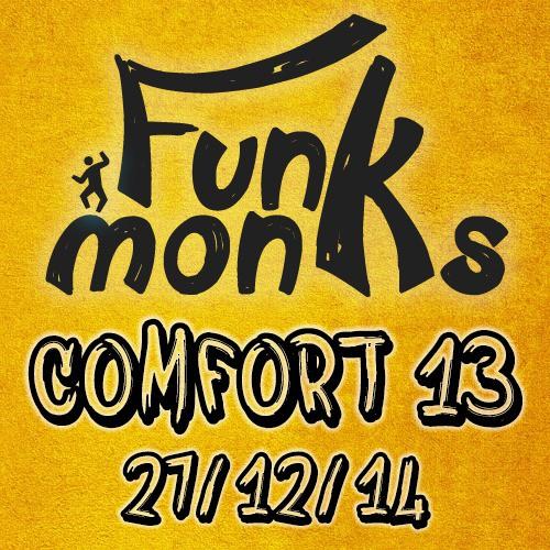Funk Monks - LIVE @ Circus MashUP - Comfort 13 - 27.12.14