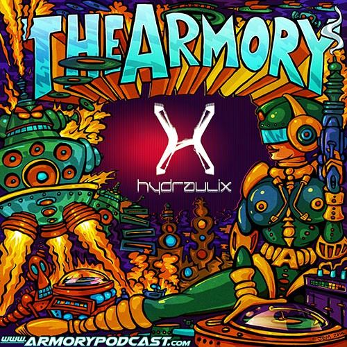 Hydraulix - The Armory Podcast 076