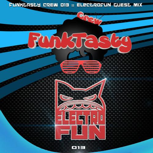 Electro Fun - Funktasty Crew 013