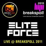 Elite Force – LIVE @ Breakspoll 2011