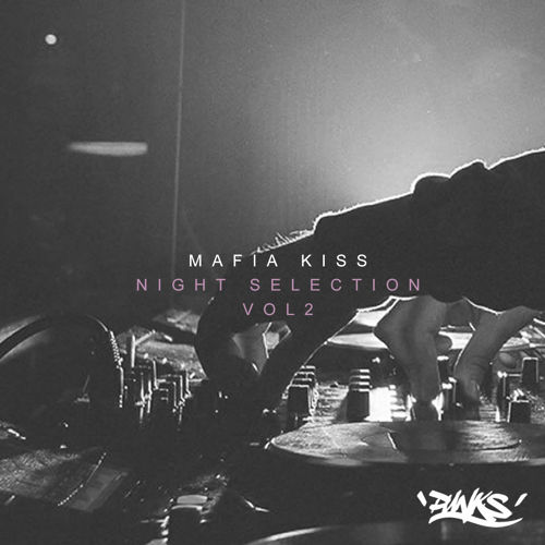 Mafia Kiss - Night Selection Volume 2