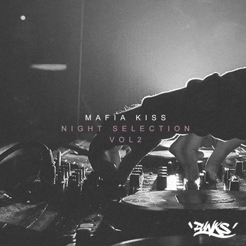 Mafia Kiss - Night Selection Volume 2