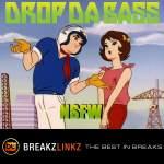 Drop Da Bass – NSFW