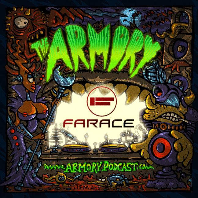 Farace - The Armory Podcast 089