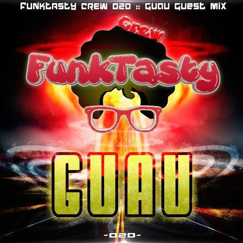 Guau – Funktasty Crew 020