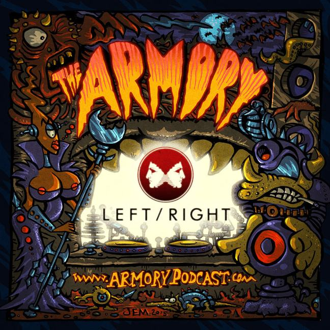 Left Right - The Armory Podcast 087