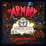 Martin Flex – The Armory Podcast 088