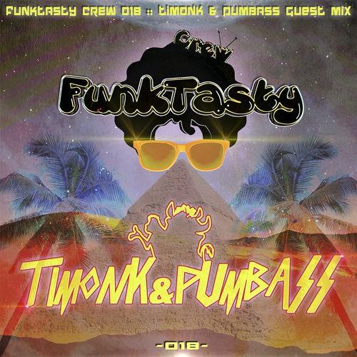 Timonk & Pumbass – Funktasty Crew 018