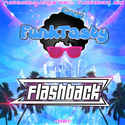 Flashback - Funktasty Crew 021