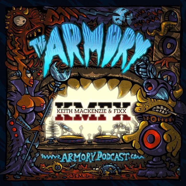 Keith MacKenzie & DJ Fixx - The Armory Podcast 091
