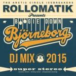Rollomatik – Boogie Down Björneborg – DJ Mix 2015