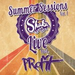 Shaka Loves You – Summer Sessions Vol.1 Feat. PRofit