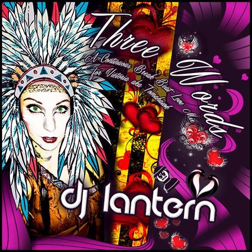 DJ Lantern - Three Words