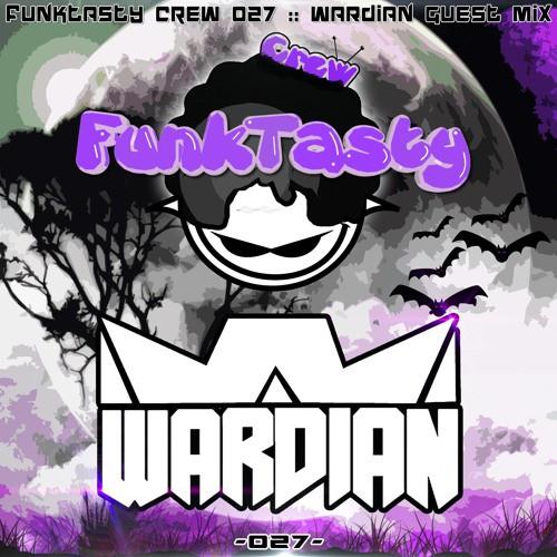 Wardian – Funktasty Crew 027