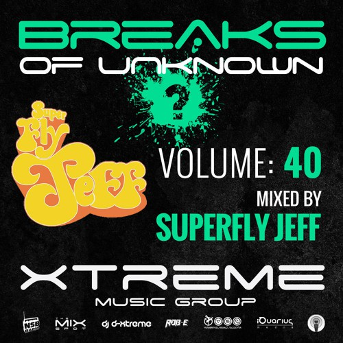 Superfly Jeff - Breaks of Unknown Volume 40