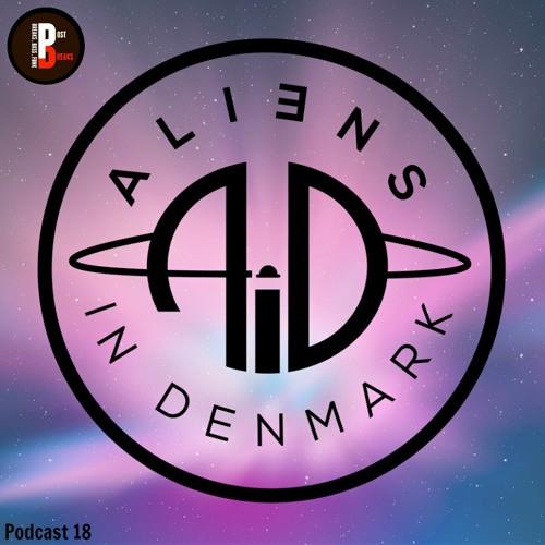 Aliens In Denmark – Post Breaks Podcast 018