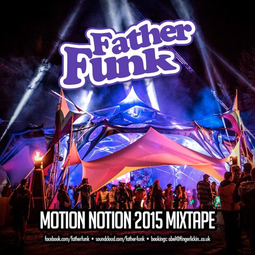 Father Funk - Motion Notion 2015 Mixtape