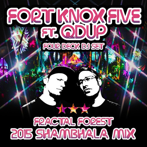 Fort Knox Five ft. Qdup - Four Deck DJ Set - Shambhala 2015