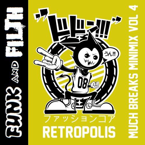 Retropolis – Much Breaks Mini-Mix Volume 4