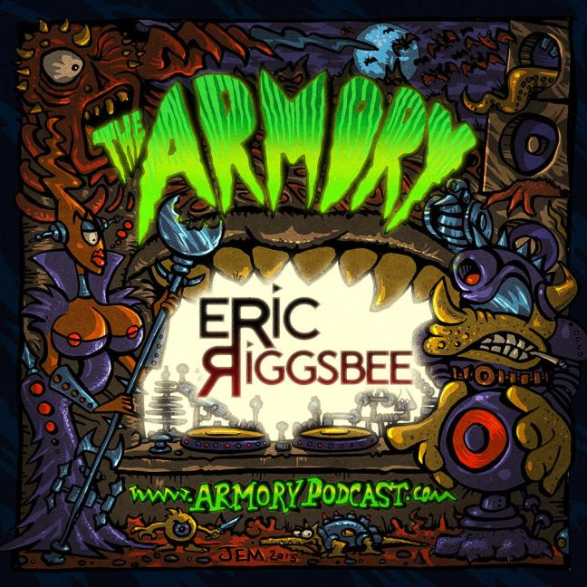 Eric Riggsbee - The Armory Podcast 116