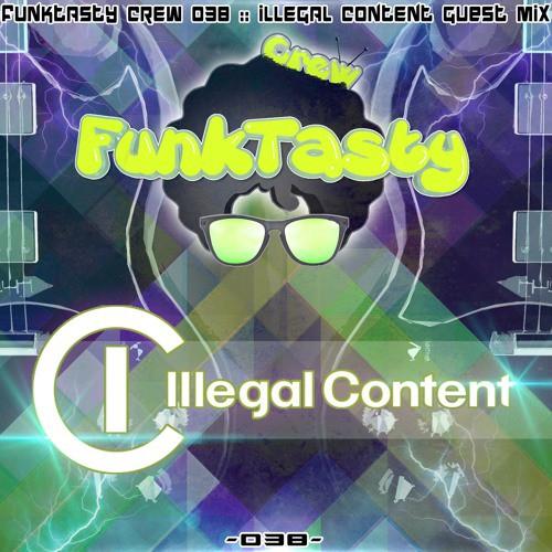 IlLegal Content – Funktasty Crew 038