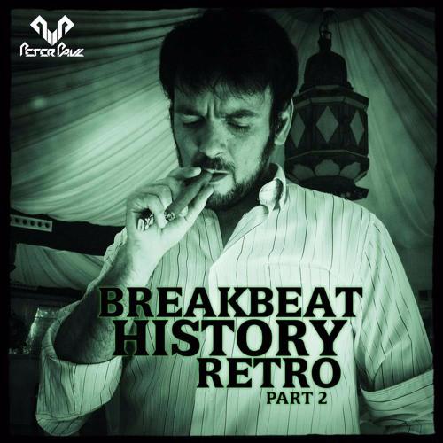 Peter Paul - History of Retro Breakbeat Volume 2