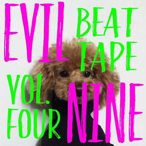 Evil Nine - Beat Tape Volume 4