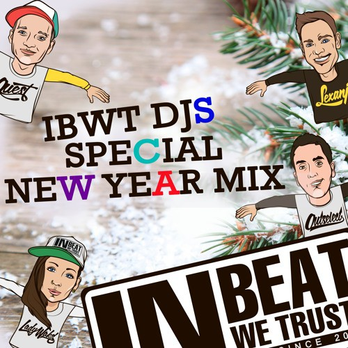 IBWT DJS - Special New Year Mix