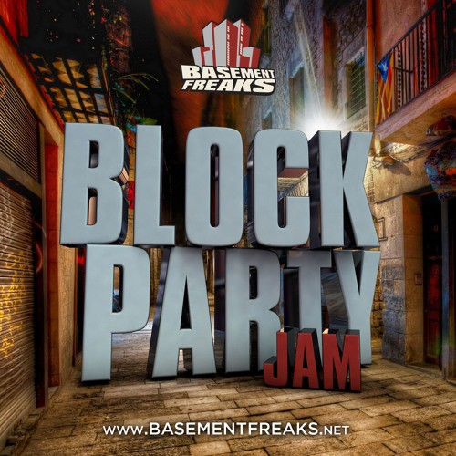 Basement Freaks - Block Party Jam Mix