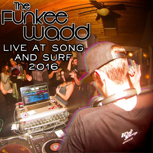The Funkee Wadd - LIVE @ Song & Surf Music Festival 2016