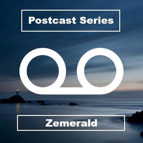 Zemerald - Postcast 002