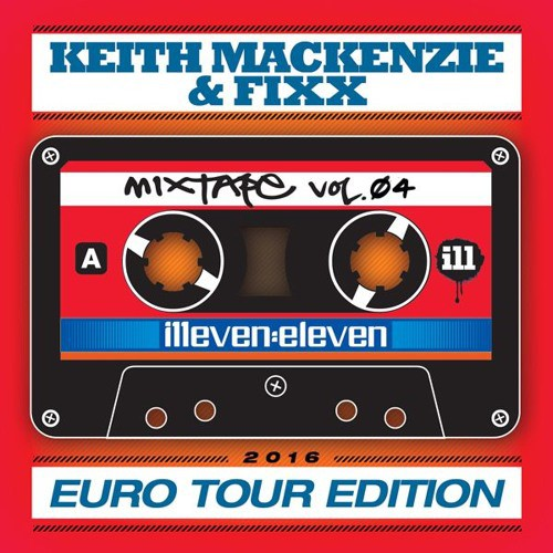 Keith MacKenzie and Fixx - Illeven Eleven Mixtape Volume 04