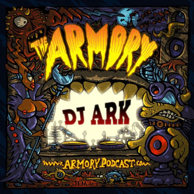 DJ Ark - The Armory Podcast 128