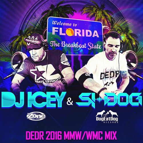 DJ Icey & Si-Dog - DEDR 2016 MMW Mix