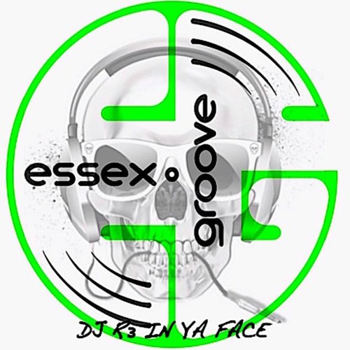 Essex Groove - DJ R3 In Ya Face Mixtape 2016