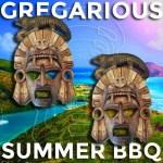 Gregarious – Summer BBQ Mix