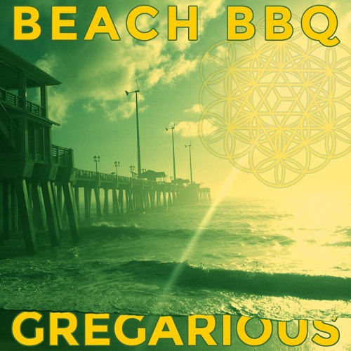 Gregarious - Beach BBQ Volumes 1 & 2