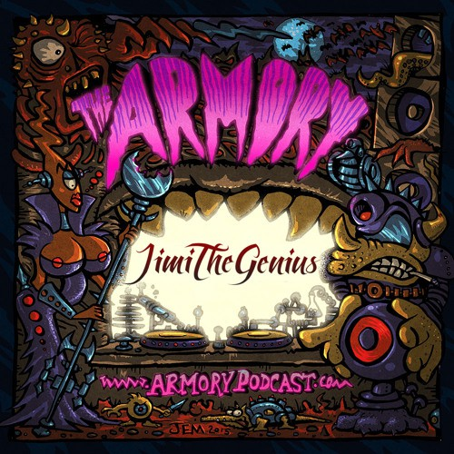 Jimi The Genius - The Armory Podcast 144