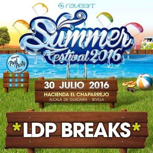 LDP Breaks - Raveart Summer Festival Mix 2016