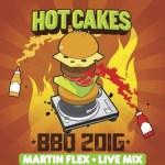 Martin Flex – LIVE @ Hot Cakes BBQ 2016