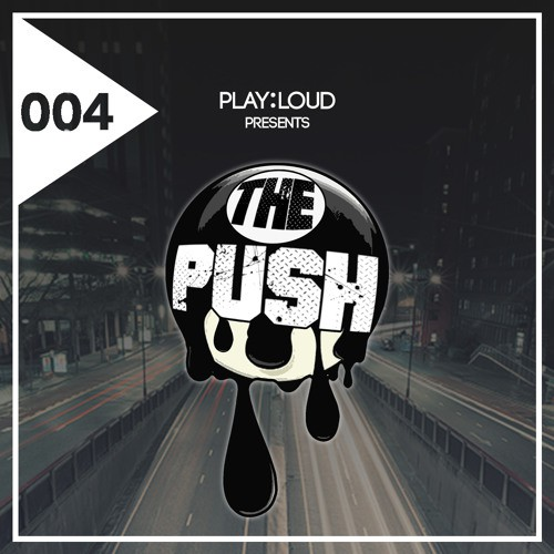 the-push-playloud-004