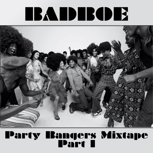 badboe-party-bangers-mixtape-part-1-oct-2016