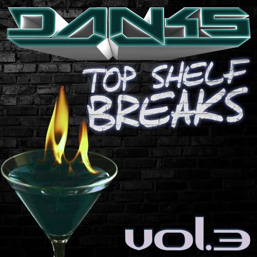 danks-top-shelf-breaks-volume-3