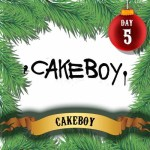 Cakeboy – 25 Naughty Days of Advent 2016 #5 – Exclusive Mix