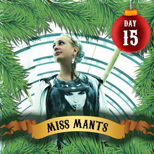 miss-mants-25-naughty-days-of-advent-2016-15-exclusive-mix